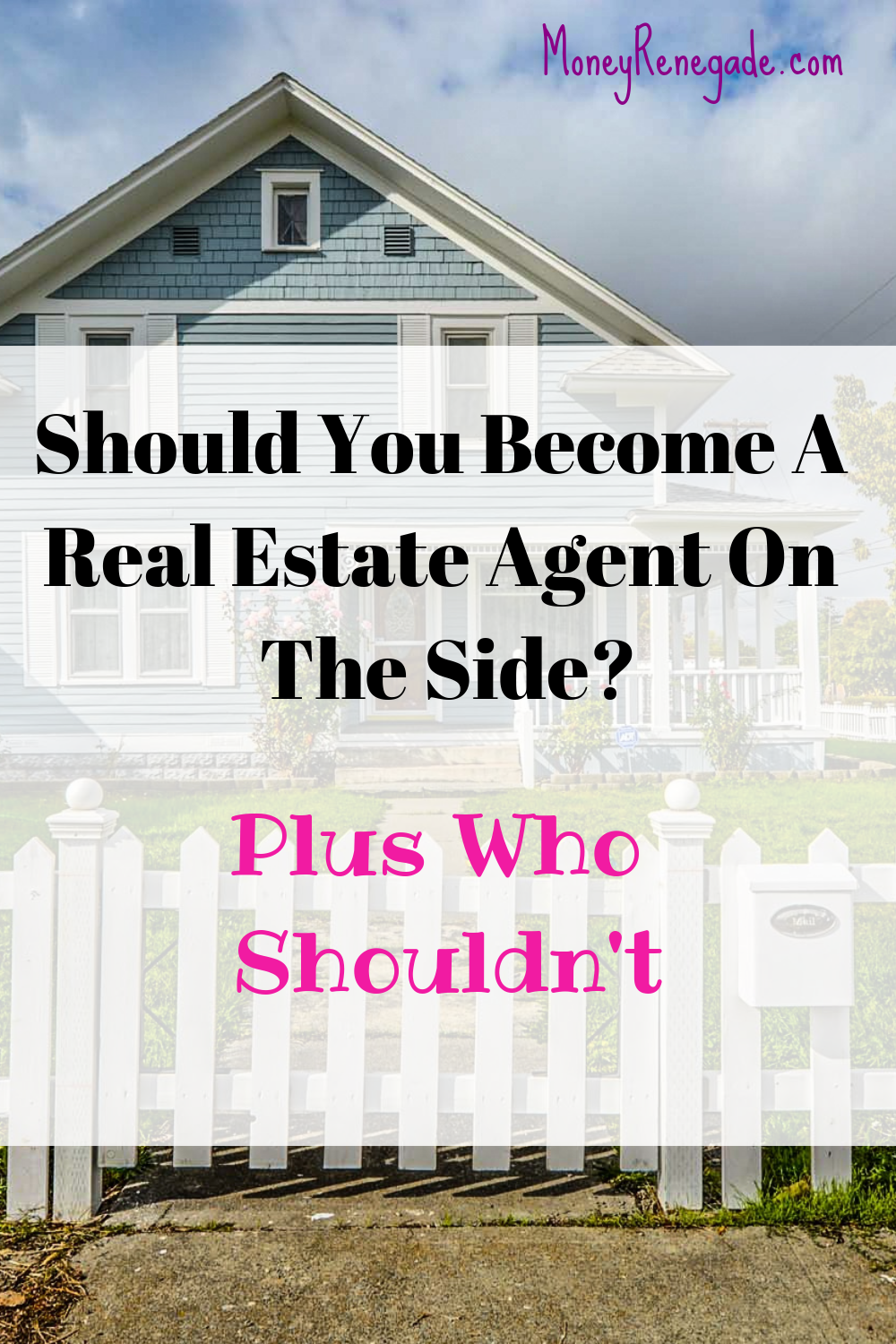 Should You Become A Real Estate Agent On The Side?